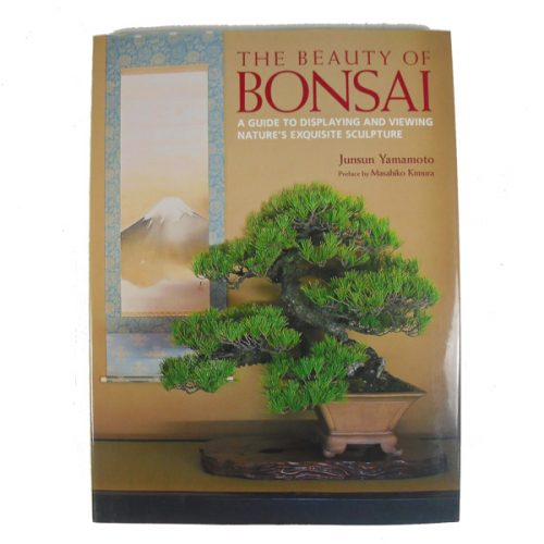 The Beauty of Bonsai : A Guide to Displaying and Viewing by Junsun Yamamoto from all things bonsai sheffield yorkshire