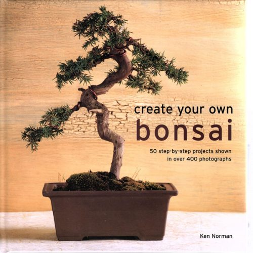 Bonsai Book Create Your Own Bonsai By Ken Norman available to buy online from All Things Bonsai Sheffield Yorkshire with free UK delivery